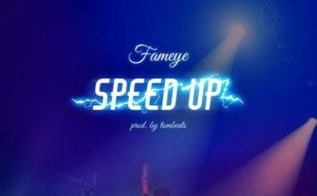 Fameye - Speed Up (Time No Dey)