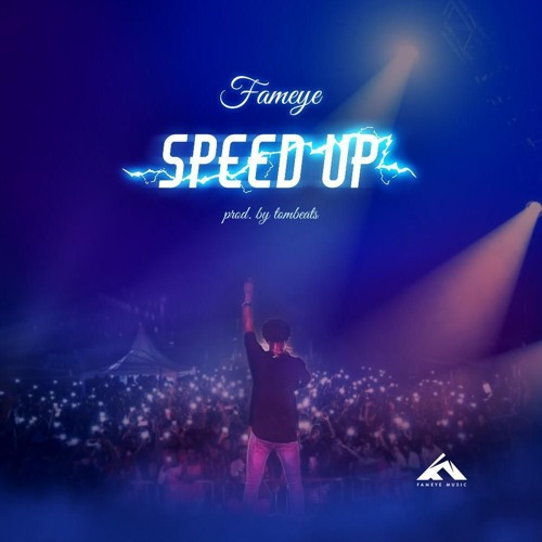 DOWNLOAD MP3 : Fameye – Speed Up (Time No Dey)