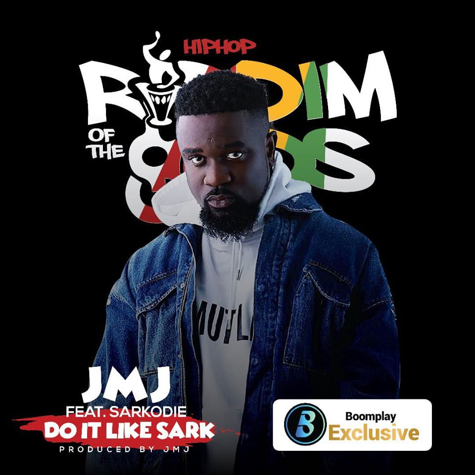 DOWNLOAD MP3 : JMJ ft. Sarkodie – Do It Like Sark (Riddim Of The gODs)