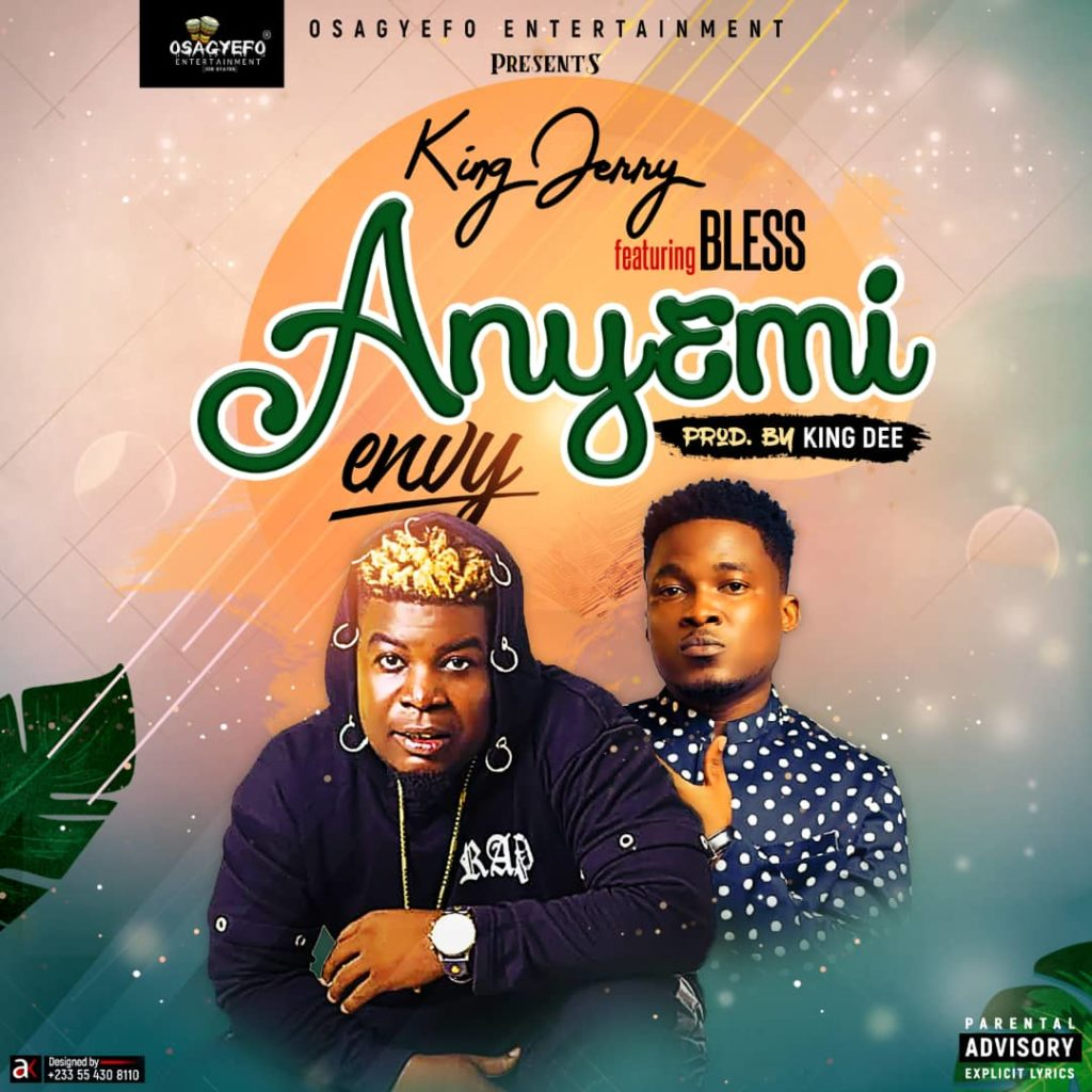 King Jerry Ft Bless - Anyemi (Prod By King Dee)