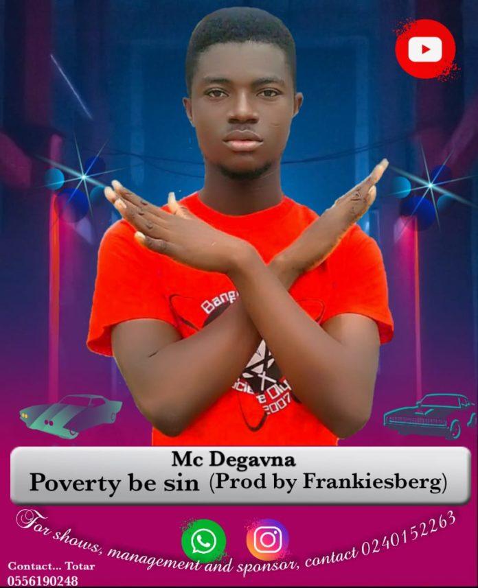 Mc Degavna - Poverty Be Sin (Prod By Frankiesberg)