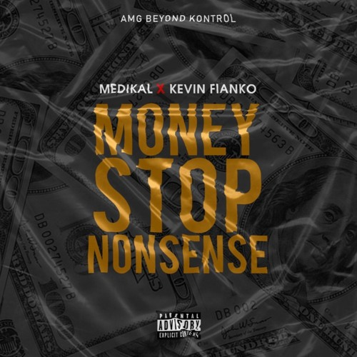 Medikal – Money Stop Nonsense ft. Kevin Fianko