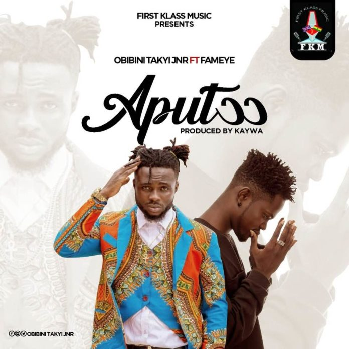 Obibini Takyi Junior Ft. Fameye - Aputoor (Prod By Kaywa)