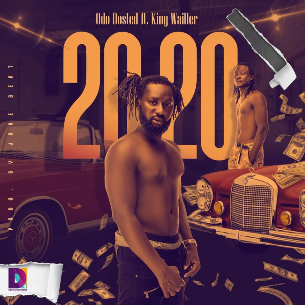 Odo Dosted Ft King Wailler -2020
