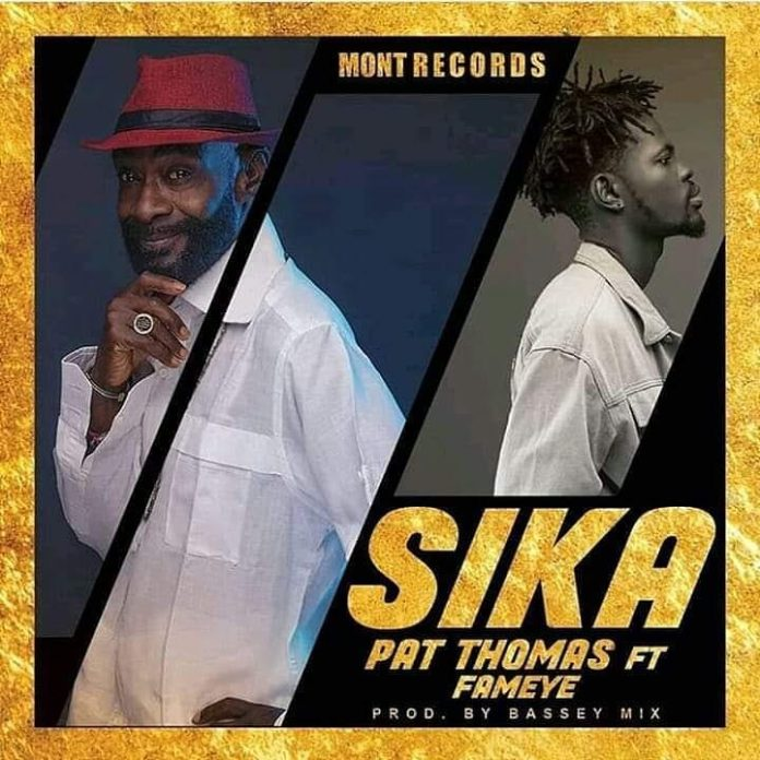 Pat Thomas – Sika ft. Fameye