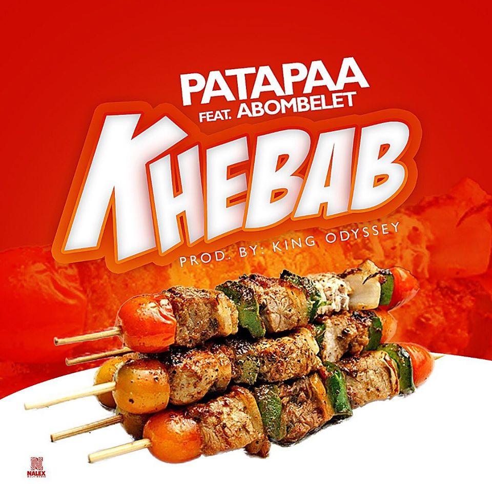 Patapaa ft Abombelet – Khebab