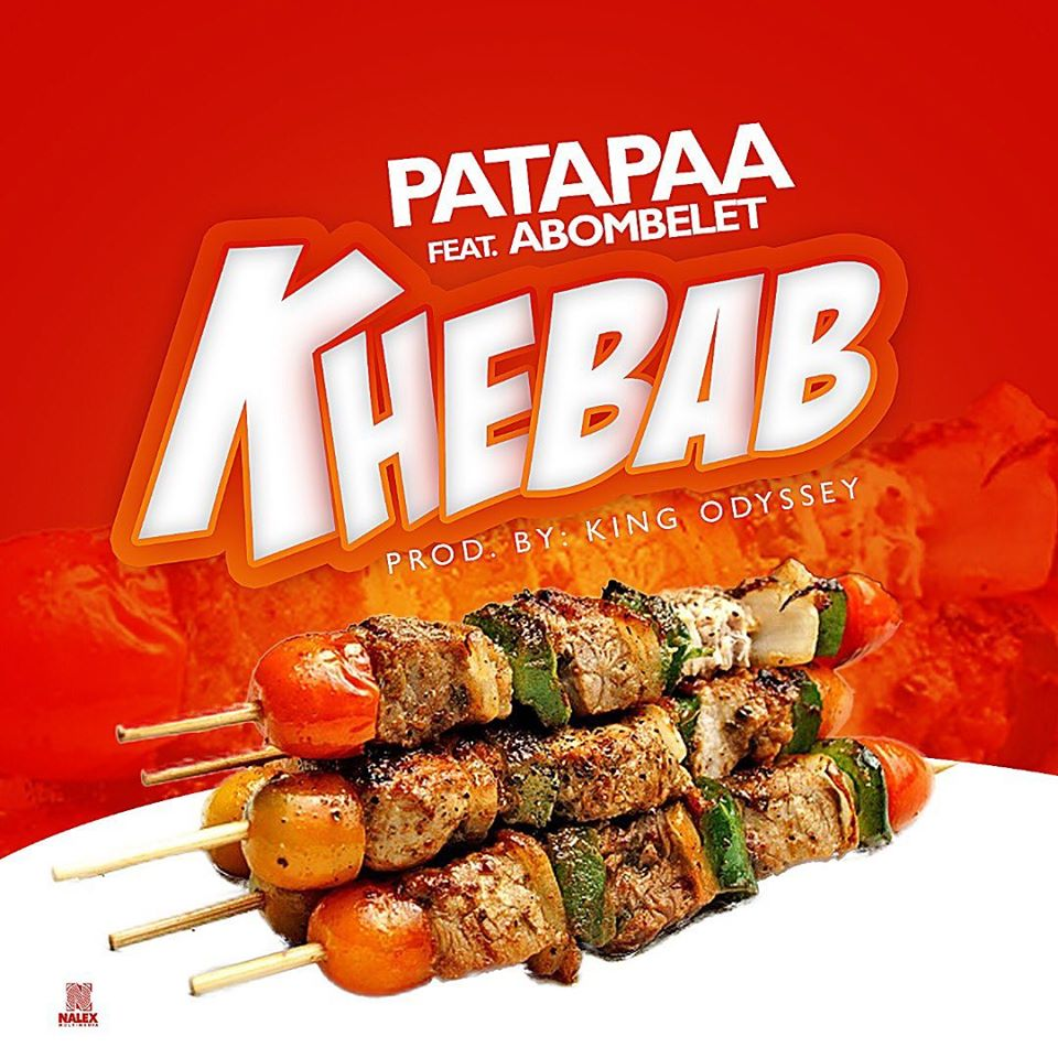 DOWNLOAD MP3 : Patapaa ft Abombelet – Khebab (Prod By King Odyssey)