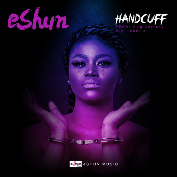 eShun - Handcuff (Prod By King Odyssey)