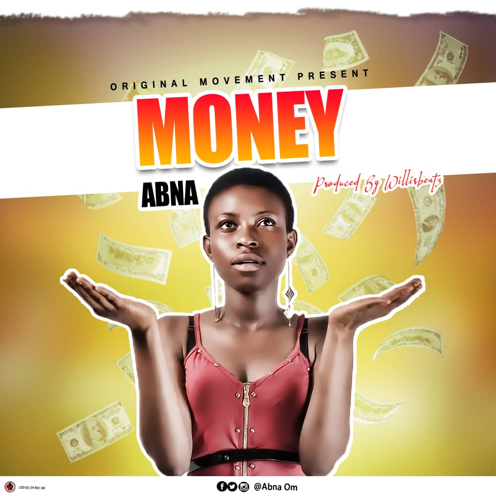 Abna - Money (Prod By Willis Beat)