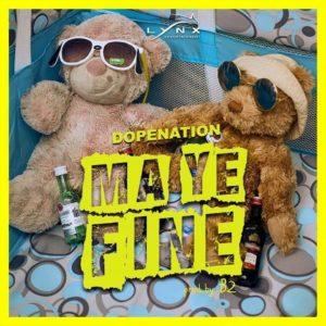 DopeNation - Ma Ye fine