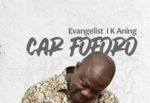 Evangelist I K Aning - Car Foforo