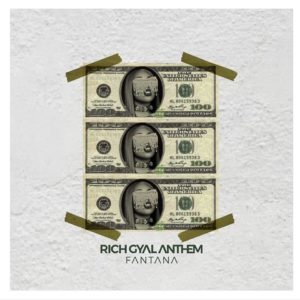 Fantana - Rich Gyal Anthem