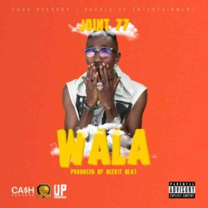 Joint 77 – Wala (Prod. by Bizkit Beat)