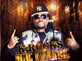K-Rocks - One Chance (Prod By Paris Beatz)