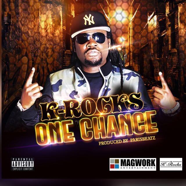 K-Rocks - One Chance (Prod By Paris Beatz)