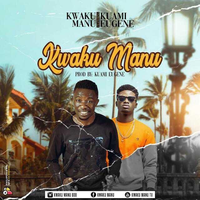 Kwaku Manu ft. Kuami Eugene – Kwaku Manu