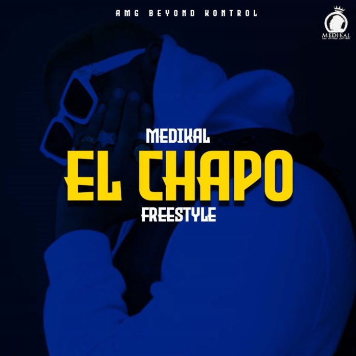 Medikal – El Chapo Freestyle