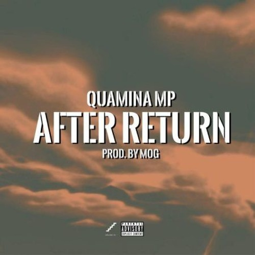 Quamina MP – After Return