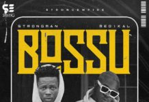 Strongman ft. Medikal - Bossu