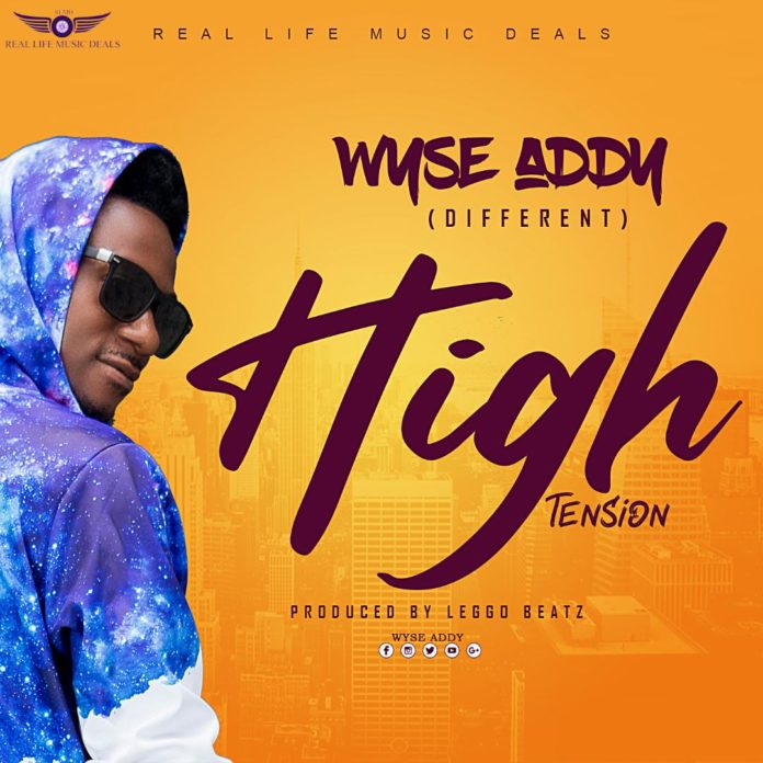 Wyse Addy - High Tension (Prod By Leggo Beatz)