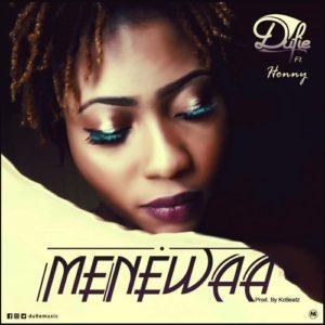 Dufie - Menewaa ft. Honny