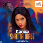 Kanea - Shatta Wale (Prod By MOG)