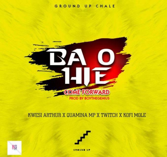 Kwesi Arthur,Quamina Mp,Twitch x Kofi Mole - Ba O Hie