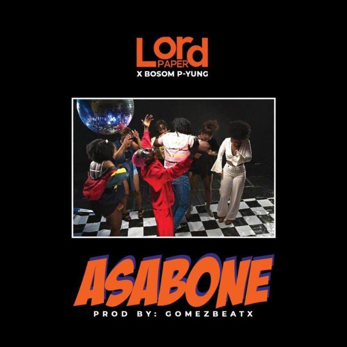 Lord Paper x Bosom P-Yung - Asa Bone