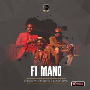 Offei ft Patoranking & Blackstone - Fi Ma No