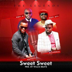 Ofori Amponsah x KK Fosu x Kofi Nti x Kofi B - Sweet Sweet