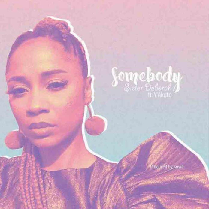 Sister Deborah ft. Y'akoto – Somebody