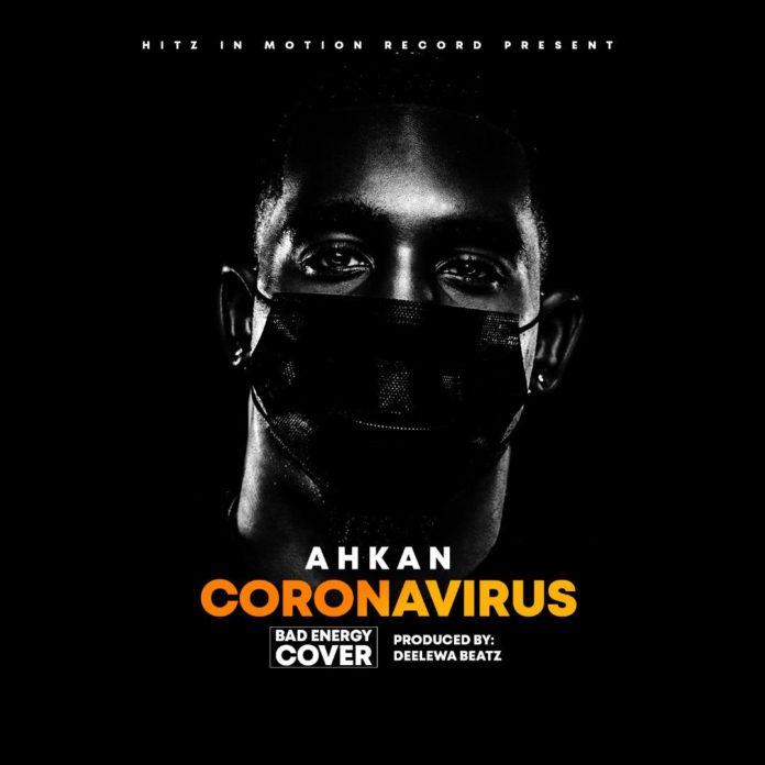 Ahkan - Corona Virus