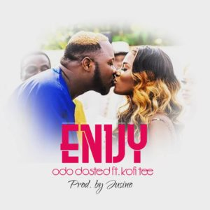 Odo Dosted Ft Kofi Tee - Envy (Prod By Jusino)