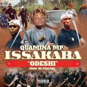 Quamina Mp - Issakaba (Odeshie)