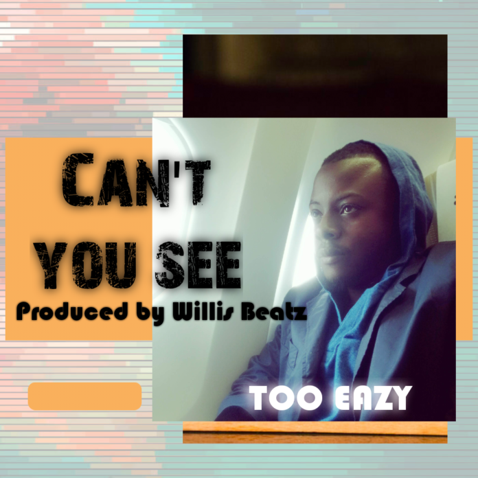 Too Easy - Can't You See