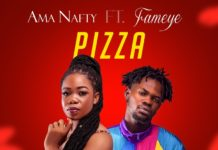 Ama Nafty ft Fameye - Pizza