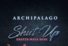 Archipalago - Shut Up Shatta Wale Diss