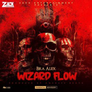 Bra Alex - Wizard Flow (Prod By Chensee Beatz)