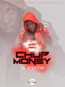 Don Jiggy ft. Joe Deevans - Chop Money (Prod By DoBMusic)