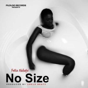 Fella Makafui - No Size