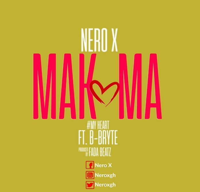 Nero X ft. B-Bryte - Makoma