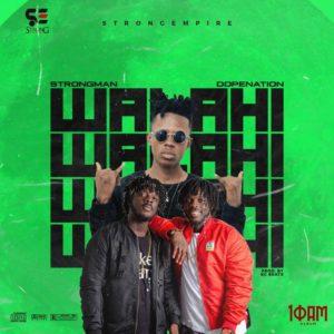 Strongman x DopeNation - Walahi (Prod By KC Beatz)