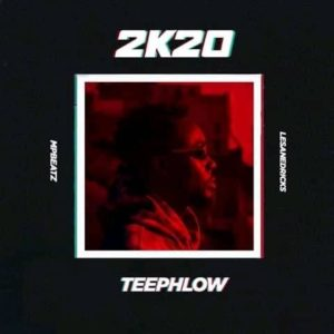 Teephlow - 2k20 (Prod By Mp Beatz)
