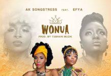 AK Songstress ft. Efya – Wonua