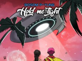 Bosom P-Yung - Hold Me Tight