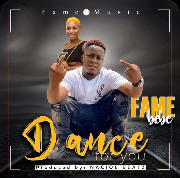 Fame Bebe - Dance For You (Prod By Nacjoe Beatz)