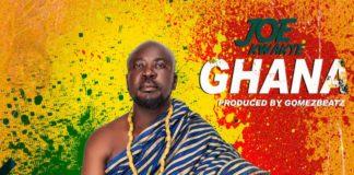 Joe Kwakye - Ghana (Prod By Gomez Beatz)