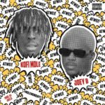 Kofi Mole Ft Joey B - Atwei