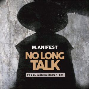 M.anifest - No Long Talk