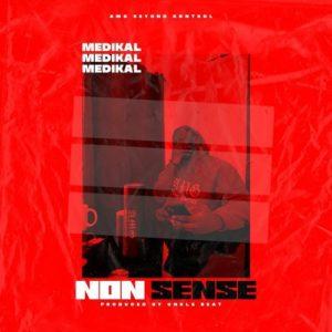 Medikal – NonSense (Nkwasia Sem)